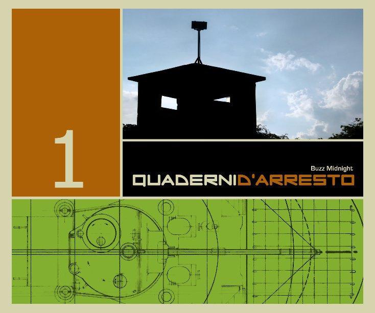 Visualizza Quaderni d'Arresto 1 di Buzz Midnight