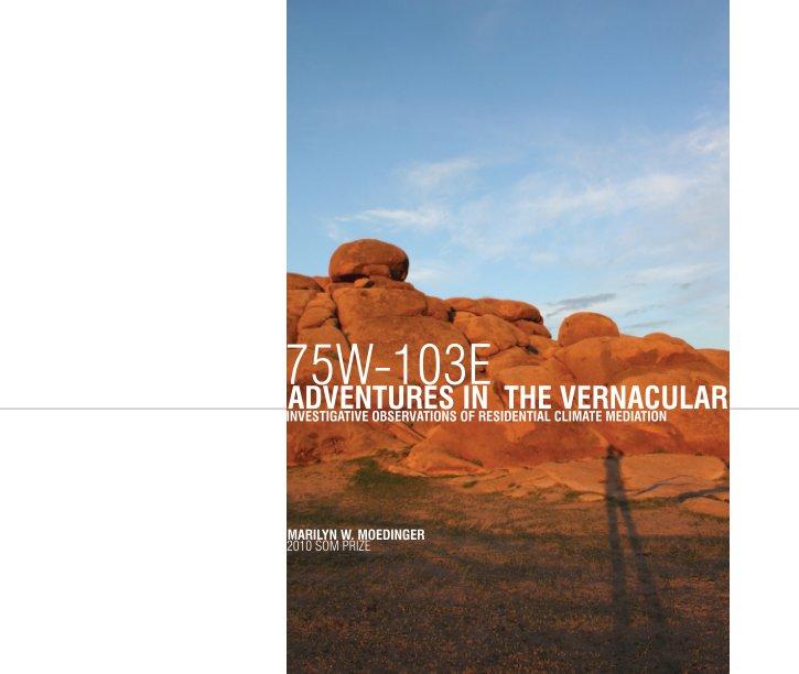 Adventures in the Vernacular nach Marilyn W. Moedinger anzeigen