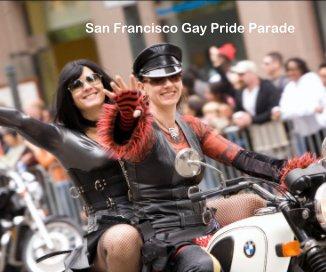 San Francisco Gay Pride Parade book cover