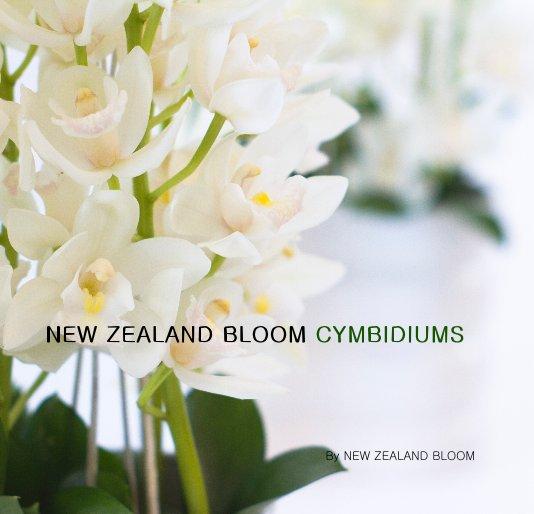 View NEW ZEALAND BLOOM CYMBIDIUMS by NEW ZEALAND BLOOM