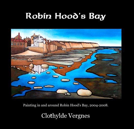 View Robin Hood's Bay by Clothylde Vergnes