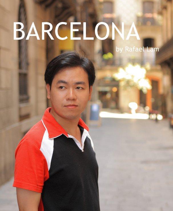 View BARCELONA by Rafael Lam by Rafael Lam