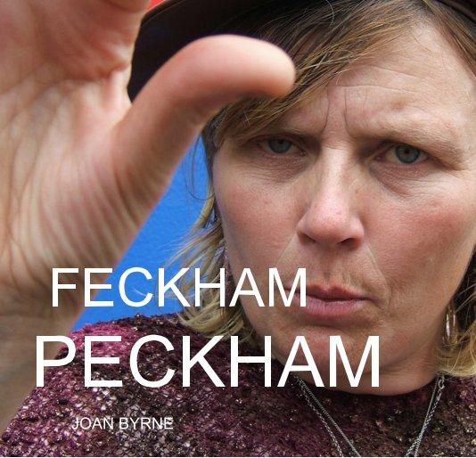 View FECKHAM PECKHAM by JOAN BYRNE