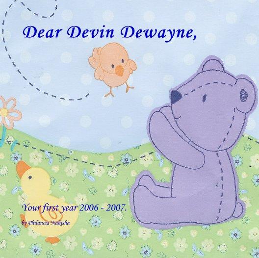 Ver Dear Devin Dewayne, por Philancia Nakisha