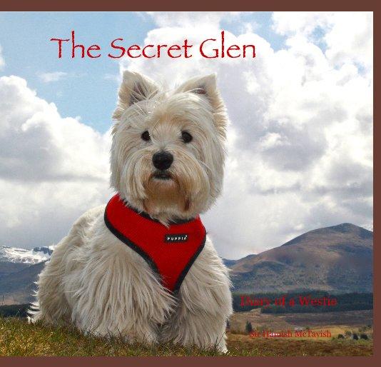 View The Secret Glen by Sir Hamish McTavish