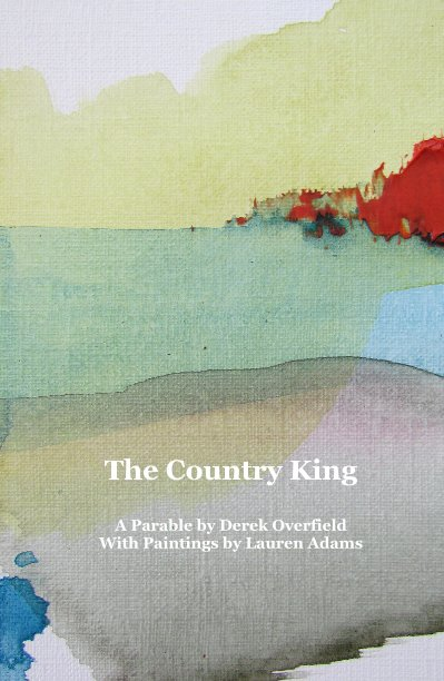 View The Country King by Derek Overfield with Paintings by Lauren Adams