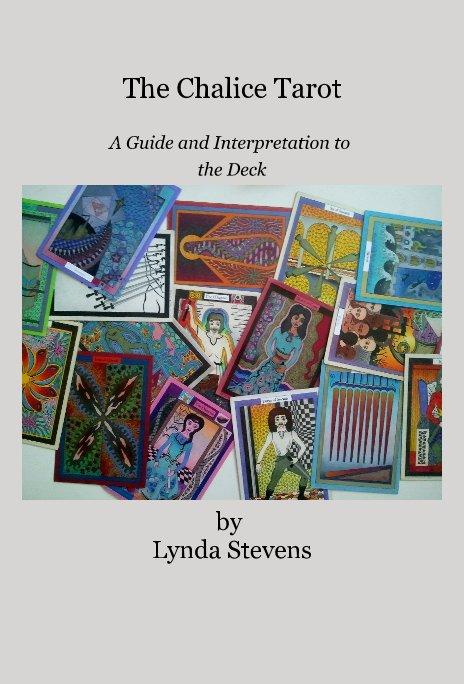 View The Chalice Tarot by Lynda Stevens