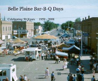 Belle Plaine Bar-B-Q Days book cover