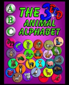 The 3D Animal Alphabet book cover