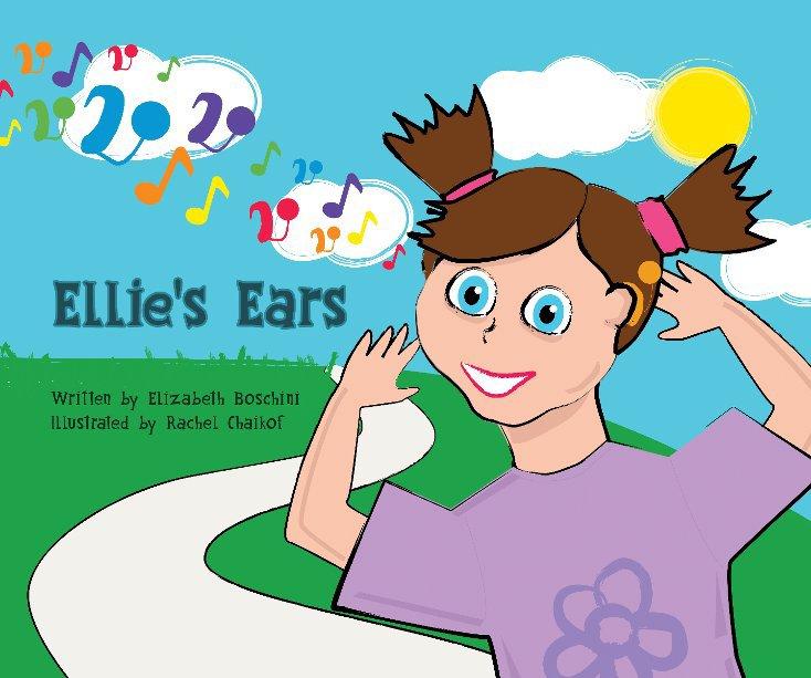 View Ellie's Ears by Elizabeth Boschini