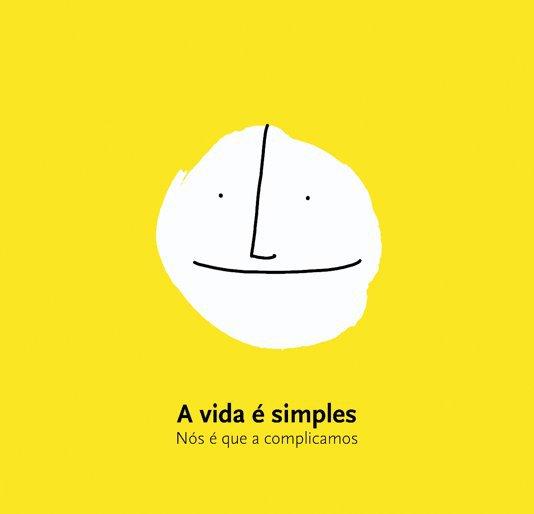 View A vida é simples by Maria João Arnaud