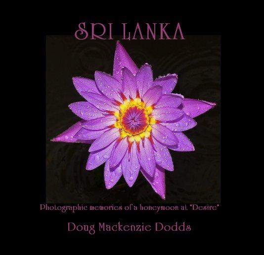View SRI LANKA by Doug Mackenzie Dodds
