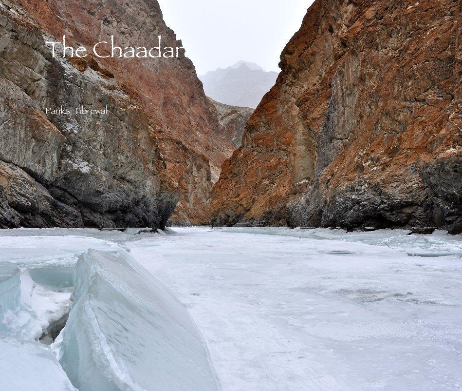 View The Chaadar by Pankaj Tibrewal