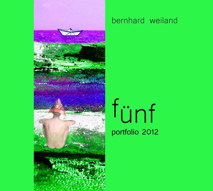 fünf nach Bernhard Weiland anzeigen