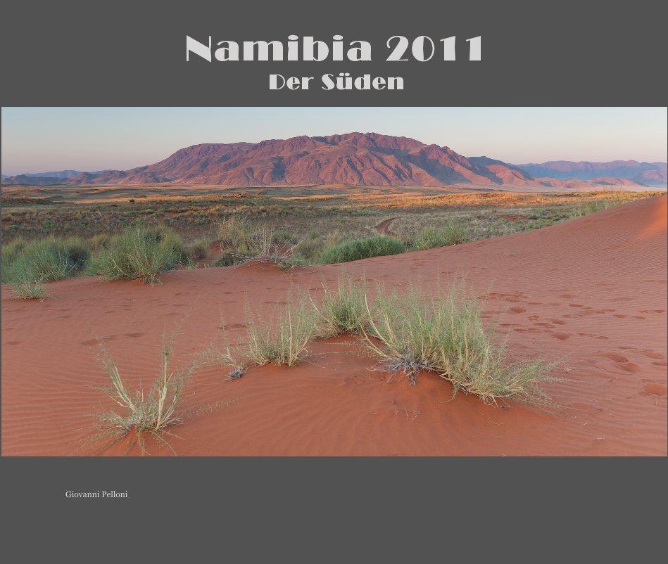 Namibia 2011 Der Süden nach Giovanni Pelloni anzeigen