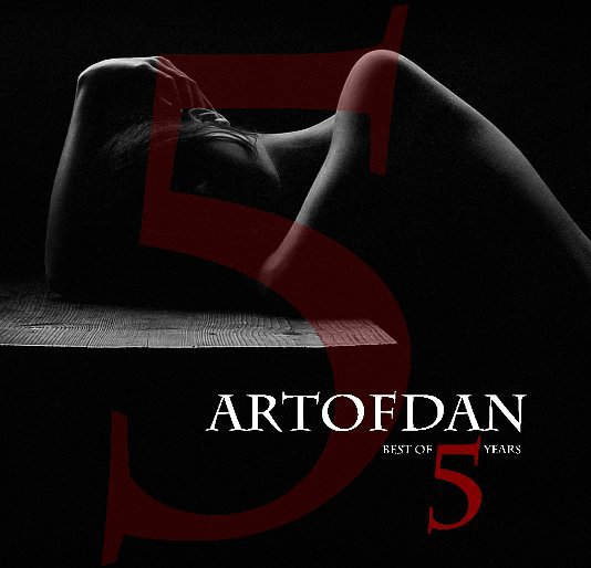 View Artofdan | best of 5 years by Artofdan