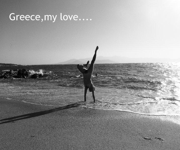 View greece,my love.... by micke berg