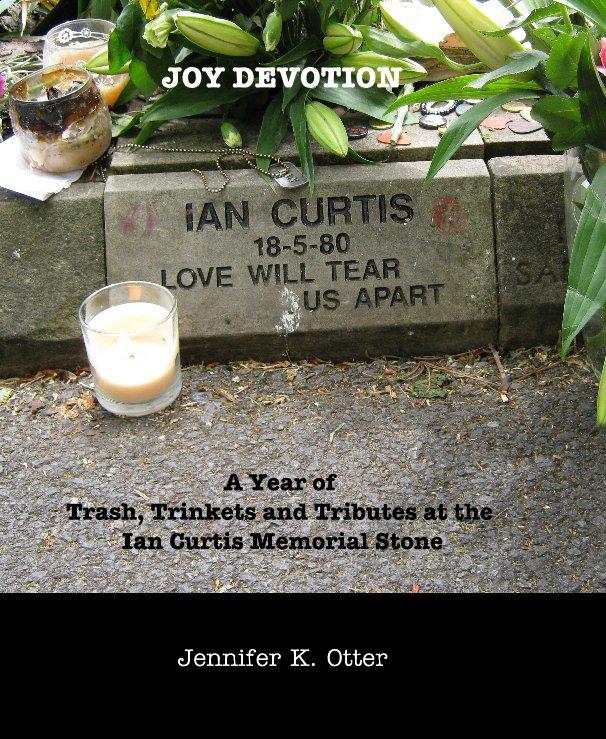 View JOY DEVOTION by Jennifer K. Otter