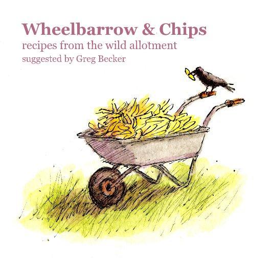 View Wheelbarrow & Chips by Greg Becker