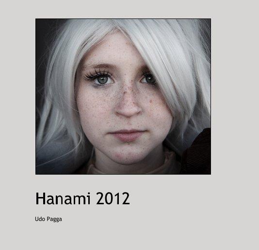 Hanami 2012 nach Udo Pagga anzeigen