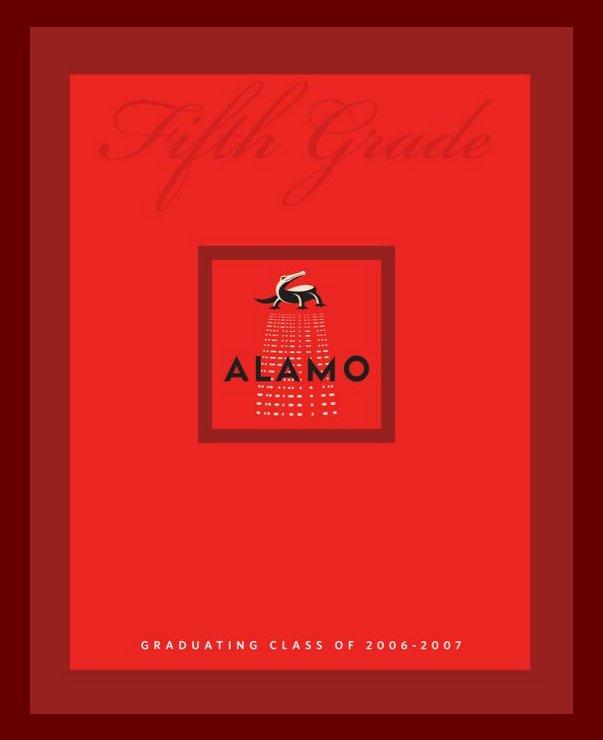 Ver Alamo Yearbook 2007 por David Leong