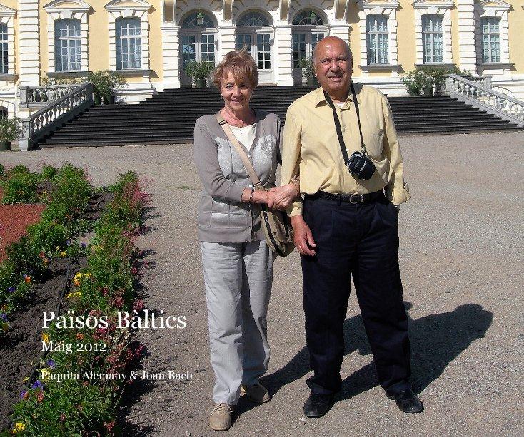 Ver Països Bàltics por Paquita Alemany & Joan Bach