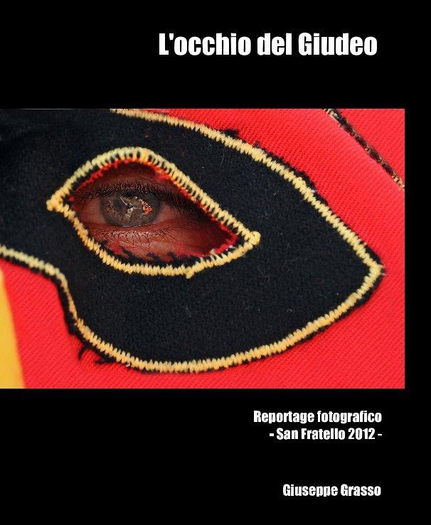 Visualizza L'occhio del Giudeo di Giuseppe Grasso