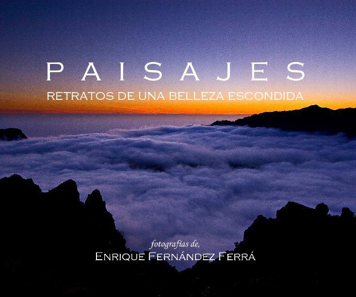 View Paisajes by Enrique F. Ferra