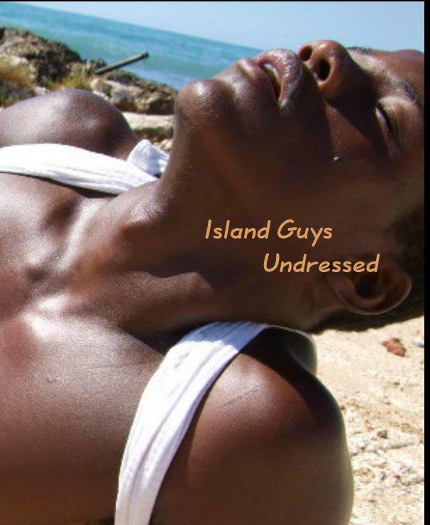 Bekijk Island Guys Undressed op Jamdown Production