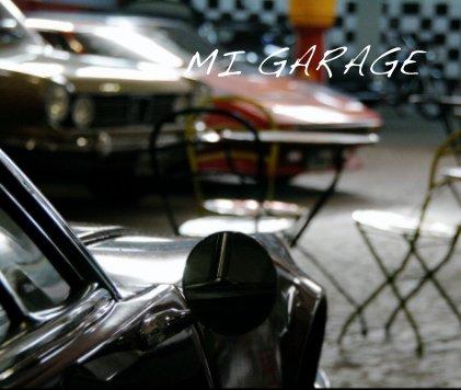 MI GARAGE book cover