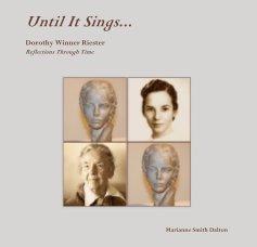 Until It Sings . . . book cover