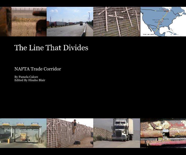 View The Line That Divides by Pamela Calore