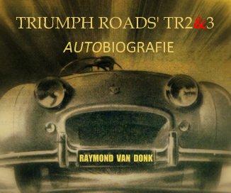 Triumph roads' tr2 and 3 book cover