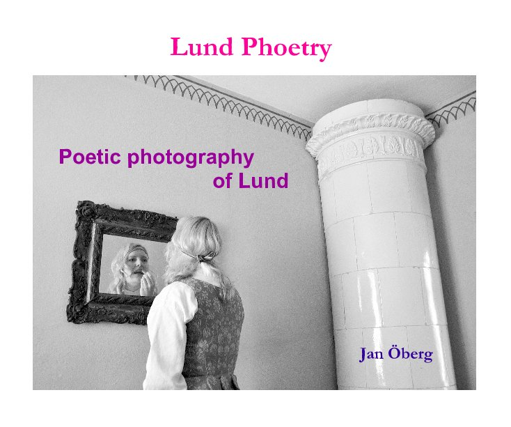 View Lund Phoetry by Jan Öberg