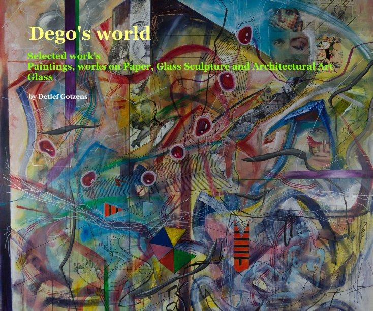 View Dego's world by Detlef Gotzens