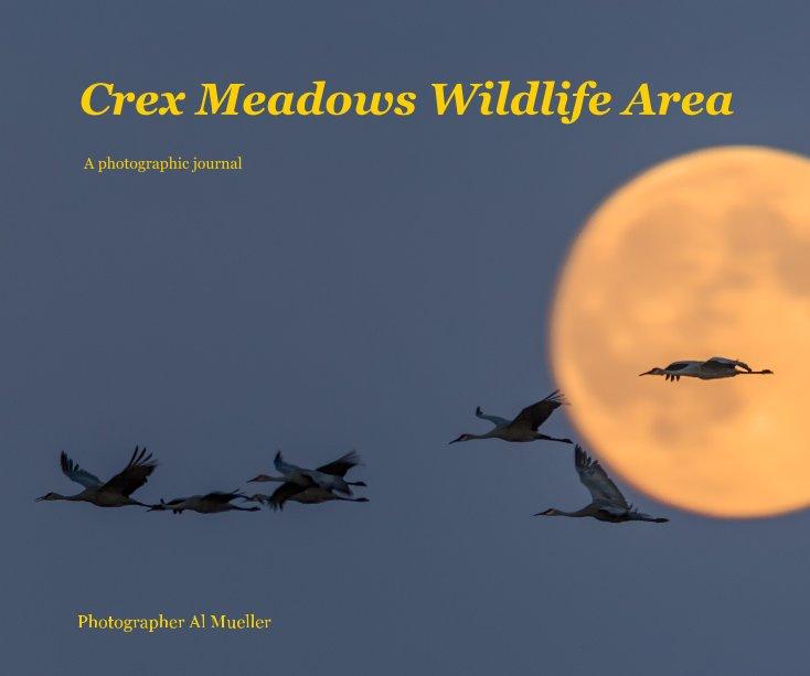 View Crex Meadows Wildlife Area by Photographer Al Mueller
