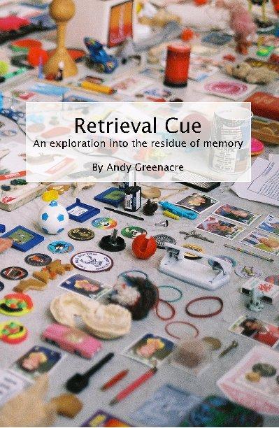 View Retrieval Cue by Andy Greenacre