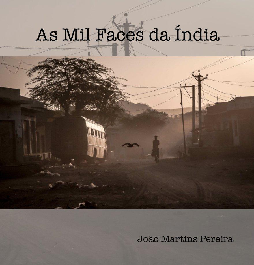 View As Mil Faces da Índia by João Martins Pereira