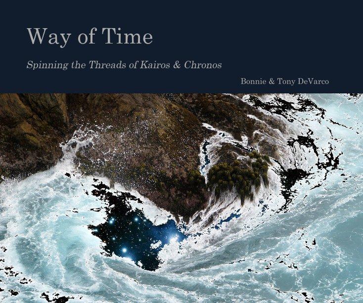 View Way of Time by Bonnie & Tony DeVarco