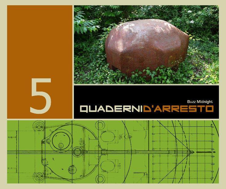 Visualizza Quaderni d'Arresto 5 di Buzz Midnight