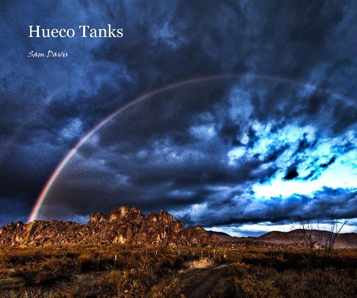 View Hueco Tanks by Sam Davis