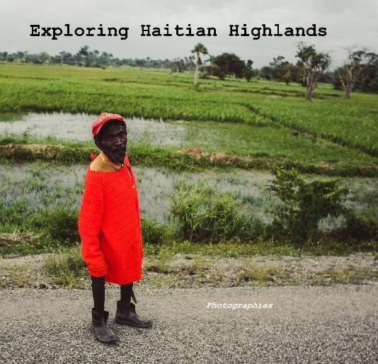 View Exploring Haitian Highlands by picspics