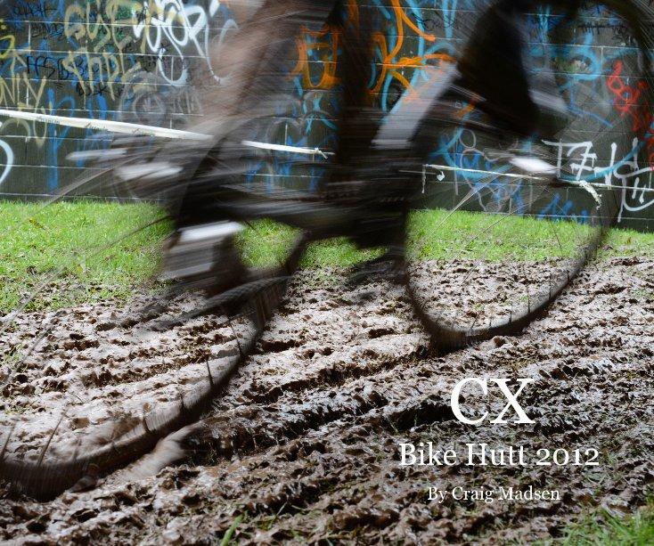 View CX Bike Hutt 2012 By Craig Madsen by Craig Madsen