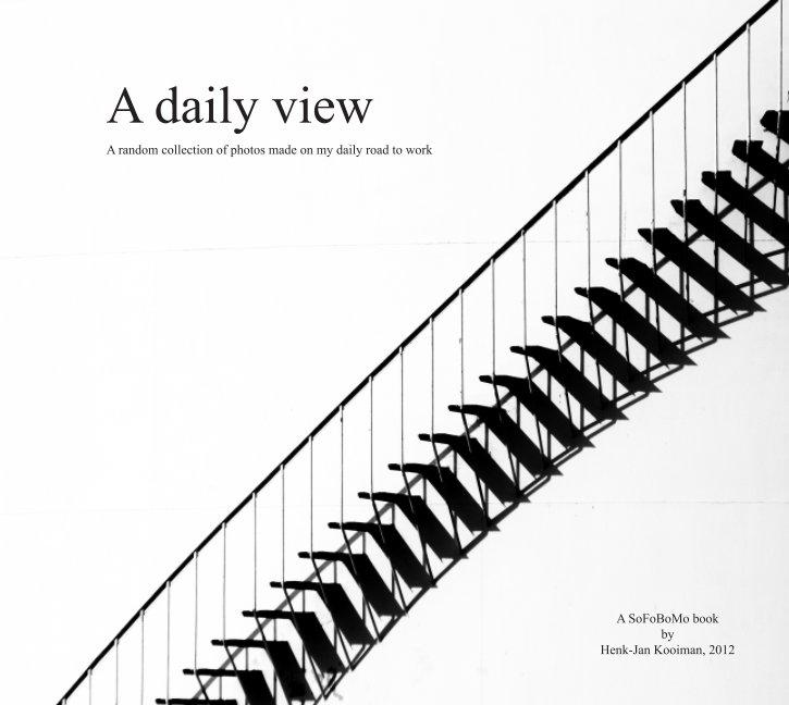 View A Daily View by Henk-Jan kooiman