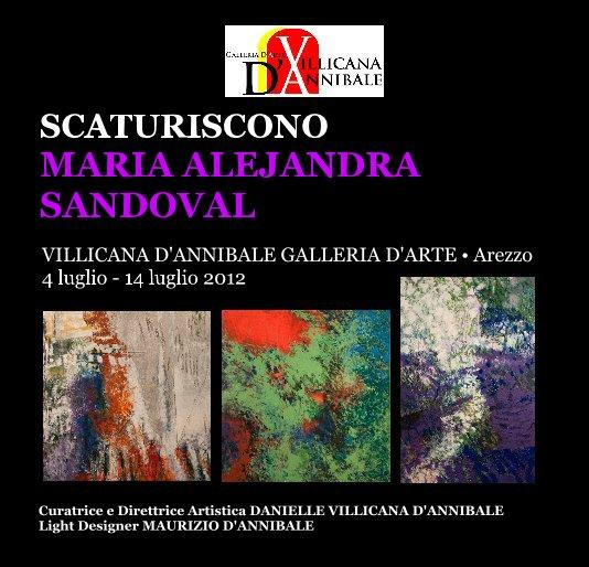 """View MARIA ALEJANDRA SANDOVAL """"SCATURISCONO"""" by DANIELLE VILLICANA D'ANNIBALE"""