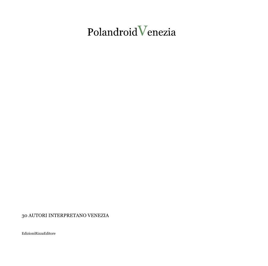 Visualizza PolandroidVenezia di EdizioniRizzaEditore