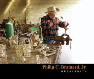 Philip C. Brainard, Jr. book cover