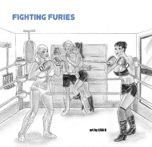 Ver Fighting Furies por art by LISA B