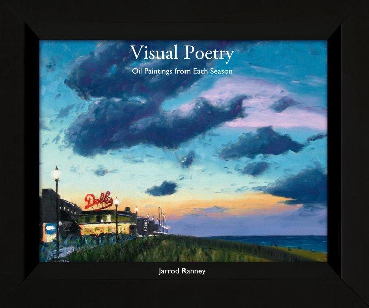 View Visual Poetry by Jarrod Ranney