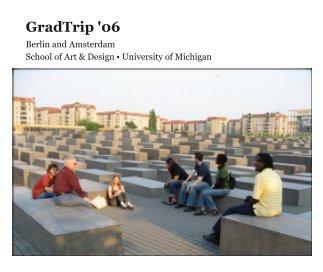 GradTrip '06 book cover